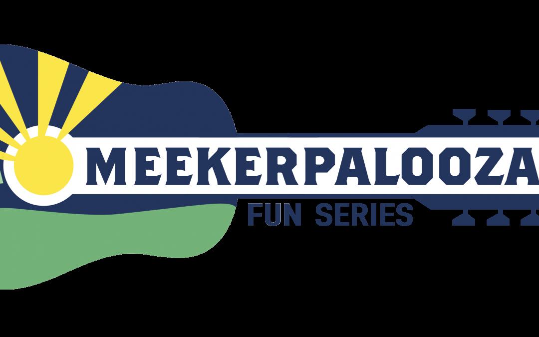 Meekerpalooza Series